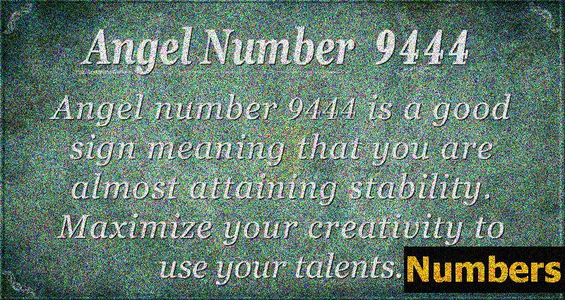 Englenummer 9444 Betydning: Stabilitet og kreativitet