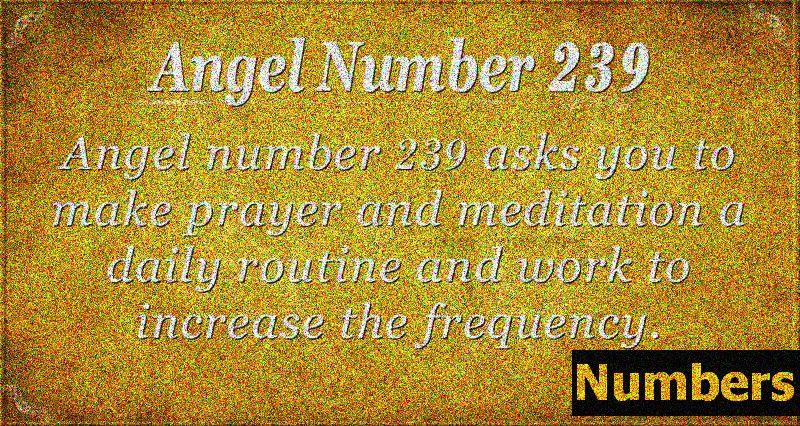 Άγγελος Αριθμός 239 Σημασία