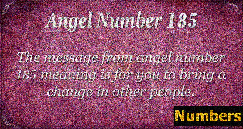 Angel Number 185 Betydning