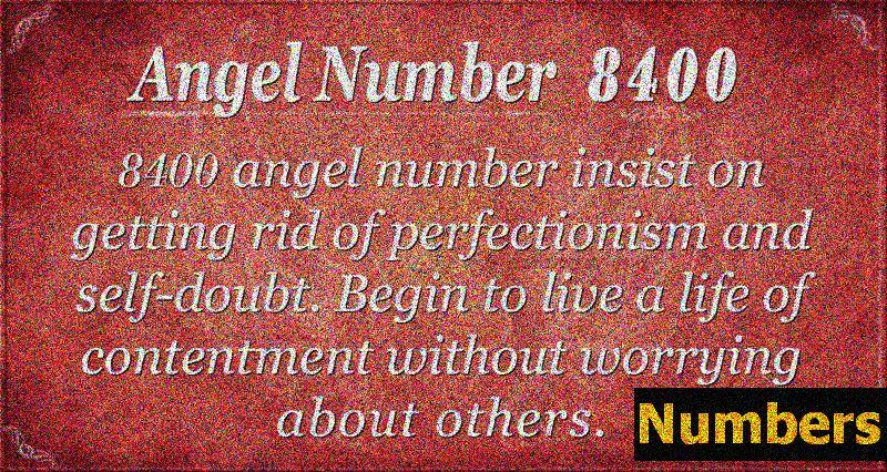 Angelo skaičius 8400 Reikšmė: dieviškasis išbaigtumas