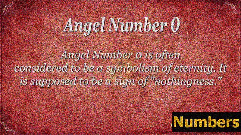 Eņģeļa skaitlis 0 Nozīme: vai jūs redzat 0? Uzzini patiesību!