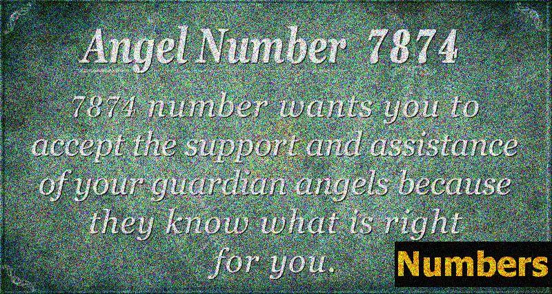 Numărul Îngerului 7874 Semnificație: Bine ai venit Suport Divin
