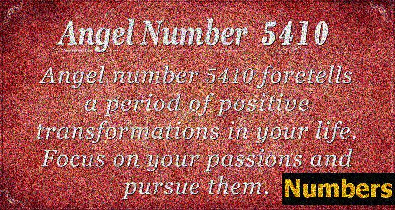 Angelska številka 5410 Pomen - obdobje velikih prehodov