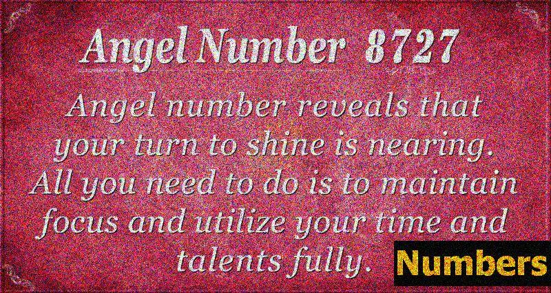 Eņģeļa numurs 8727 Nozīme: laiks spīdēt